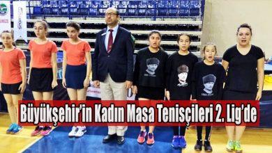 Photo of Büyükşehir'in Kadın Masa Tenisçileri 2. Lig'de