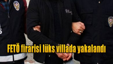 Photo of FETÖ firarisi lüks villada yakalandı