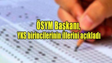 Photo of ÖSYM Başkanı, YKS birincilerinin illerini açıkladı