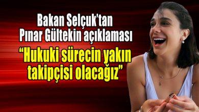 """Photo of Bakan Selçuk'tan Pınar Gültekin açıklaması: """"Hukuki sürecin yakın takipçisi olacağız"""""""