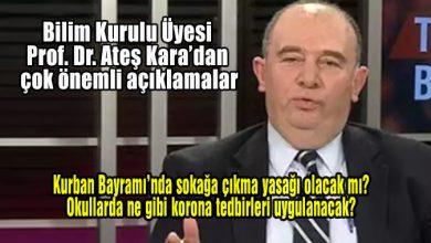 Photo of Bilim Kurulu Üyesi Prof. Dr. Ateş Kara'dan çok önemli açıklamalar