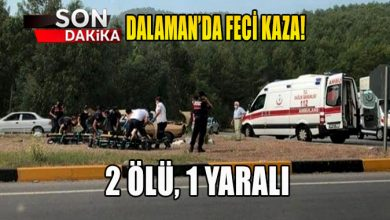 Photo of Dalaman'da feci kaza: 2 ölü, 1 yaralı