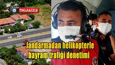 Photo of Jandarmadan helikopterle bayram trafiği denetimi