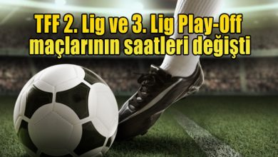 Photo of TFF 2. Lig ve 3. Lig Play-Off maçlarının saatleri değişti