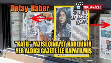 """Photo of """"KATİL"""" YAZISI CİNAYET HABERİNİN YER ALDIĞI GAZETE İLE KAPATILMIŞ"""