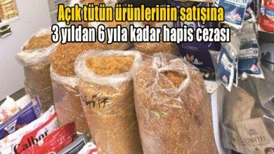 Photo of Açık tütün ürünlerinin satışına 3 yıldan 6 yıla kadar hapis cezası