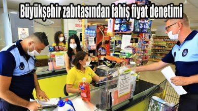 Photo of Büyükşehir zabıtasından fahiş fiyat denetimi
