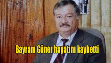 Photo of Bayram Güner hayatını kaybetti