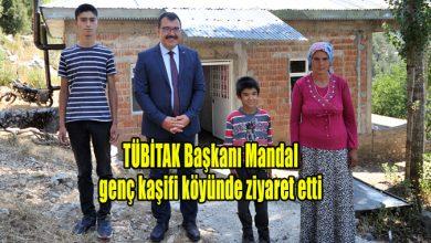 Photo of TÜBİTAK Başkanı Mandal genç kaşifi köyünde ziyaret etti