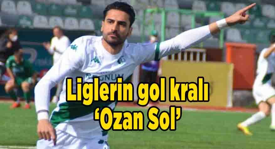 Liglerin gol kralı 'Ozan Sol'