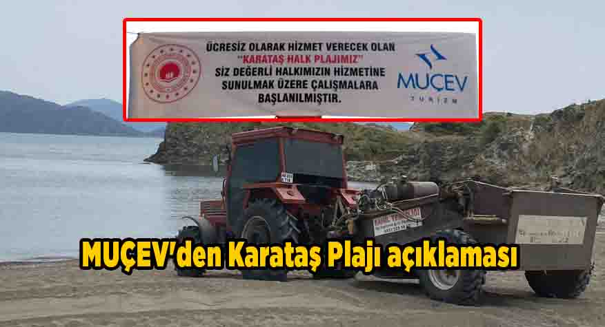 MUÇEV'den Karataş Plajı açıklaması