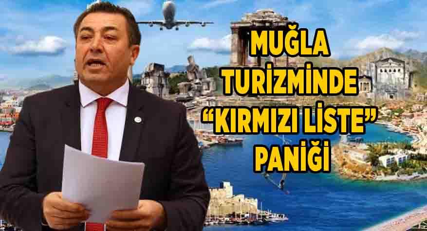 """MUĞLA TURİZMİNDE """"KIRMIZI LİSTE"""" PANİĞİ"""