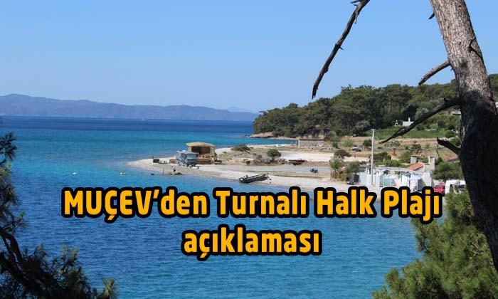 MUÇEV'den Turnalı Halk Plajı açıklaması