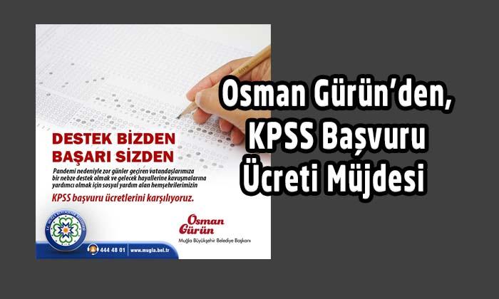 Osman Gürün'den, KPSS Başvuru Ücreti Müjdesi