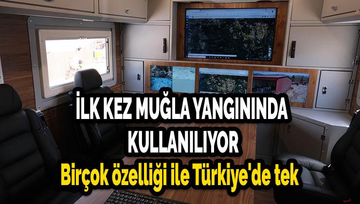 Birçok özelliği ile Türkiye'de tek, ilk defa Muğla yangınında kullanıldı