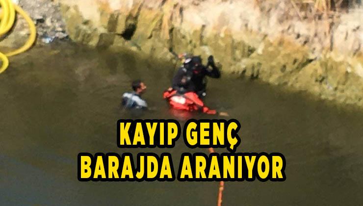 Kayıp genç barajda aranıyor