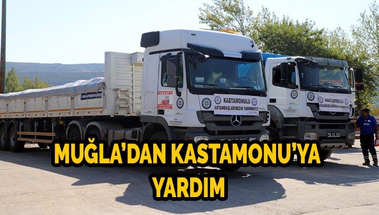 Muğla'dan Kastamonu'ya 6 TIR, 2 kamyon yardım