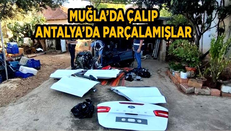 Muğla'dan çalınan 300 bin TL'lik otomobil, parçalanmış halde Antalya'da bulundu