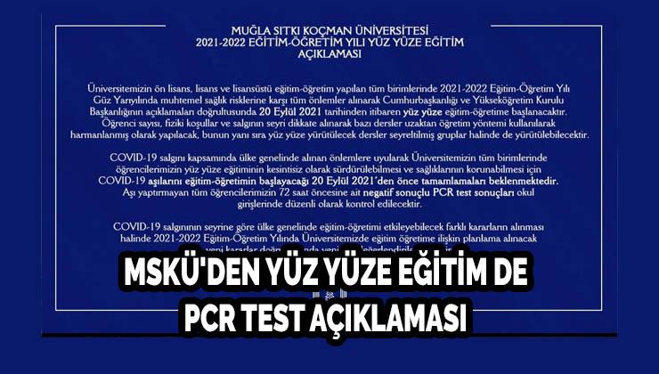 MSKÜ'DEN YÜZ YÜZE EĞİTİM DE PCR TEST AÇIKLAMASI
