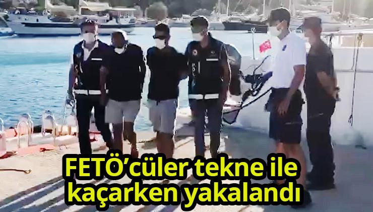 FETÖ'cüler tekne ile kaçarken yakalandı