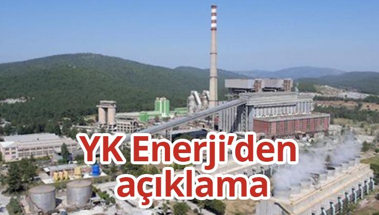 YK Enerji'den açıklama