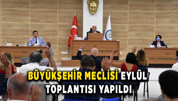 Büyükşehir Meclisi Eylül toplantısı yapıldı