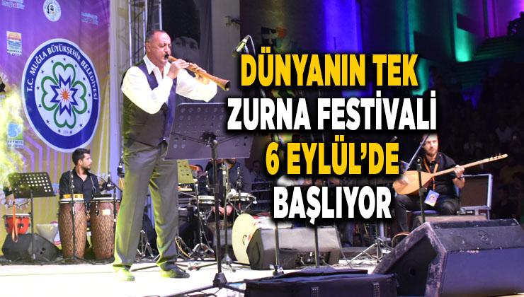 Dünyanın tek Zurna festivali 6 Eylül'de başlıyor