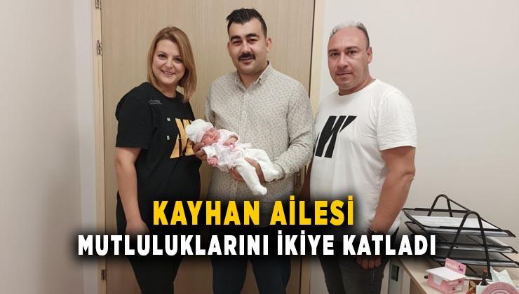Kayhan ailesi mutluluklarını ikiye katladı