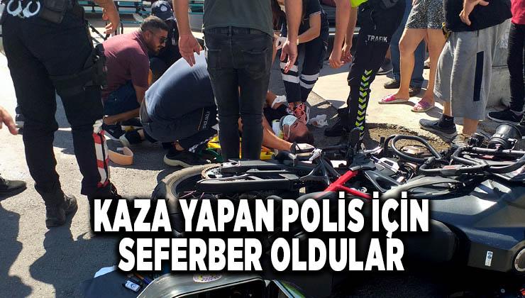 Kaza yapan polis için seferber oldular