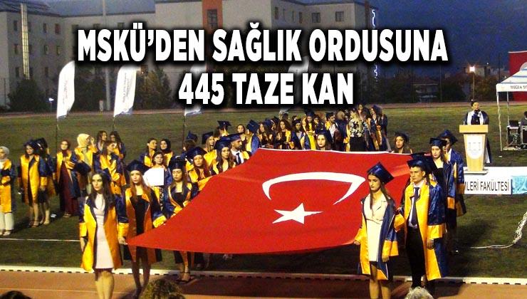 MSKÜ'den sağlık ordusuna 445 taze kan